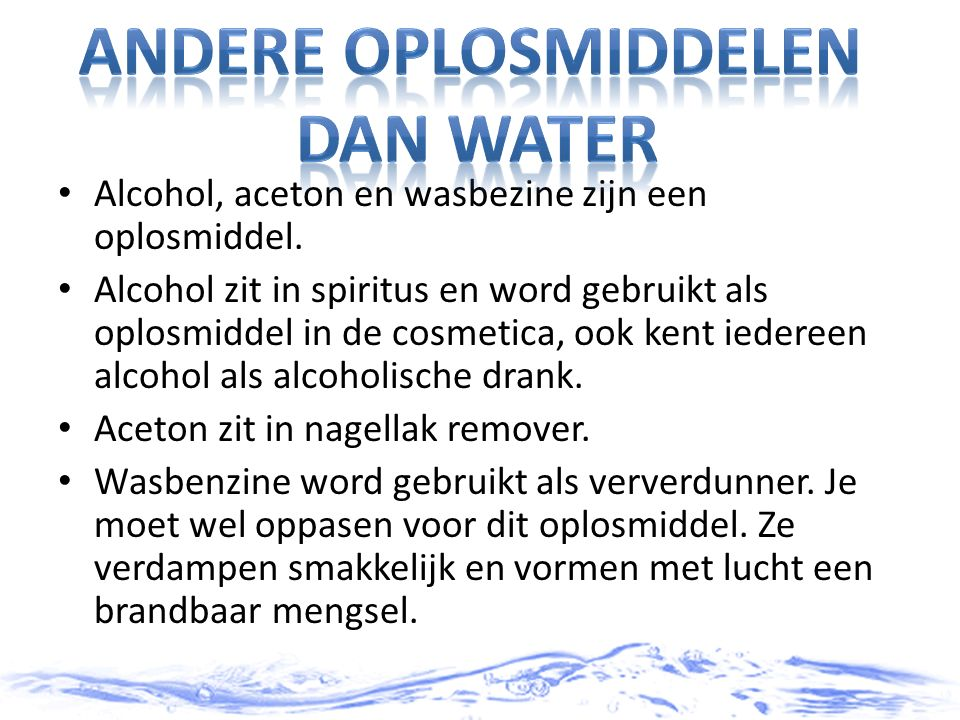 Andere oplosmiddelen dan water