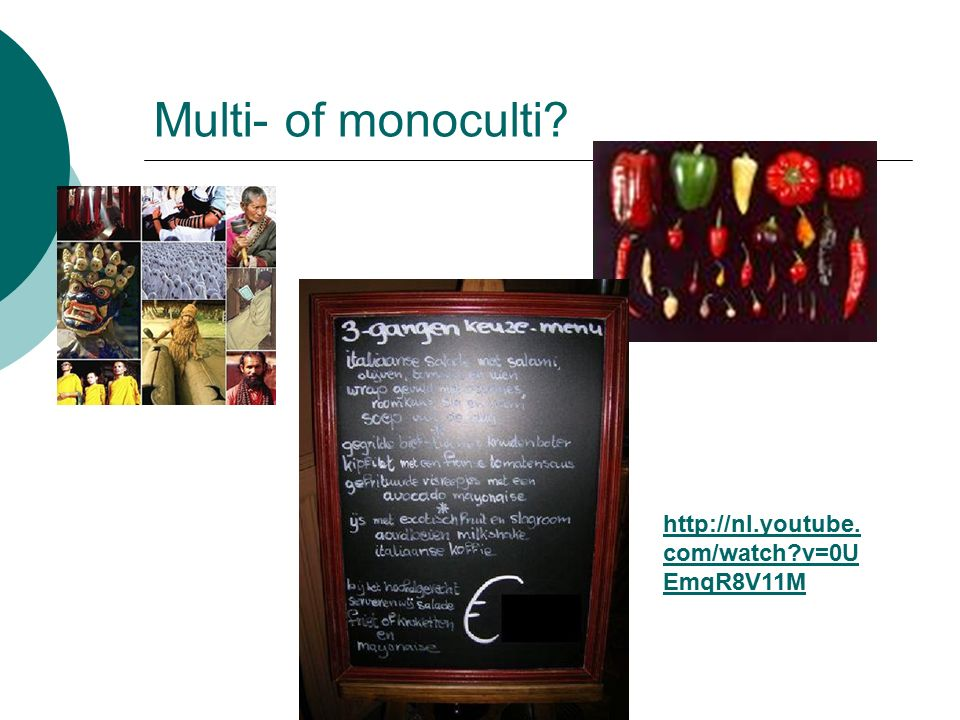Multi- of monoculti http://nl.youtube.com/watch v=0UEmqR8V11M