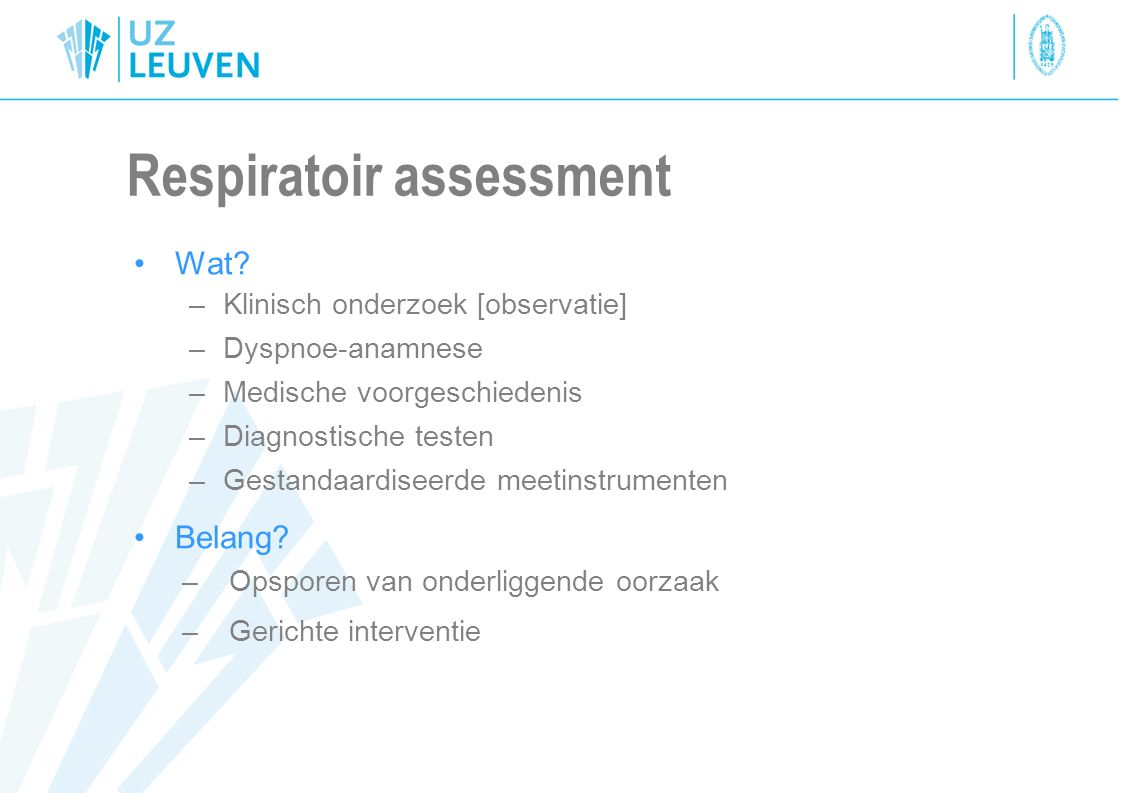 Respiratoir assessment