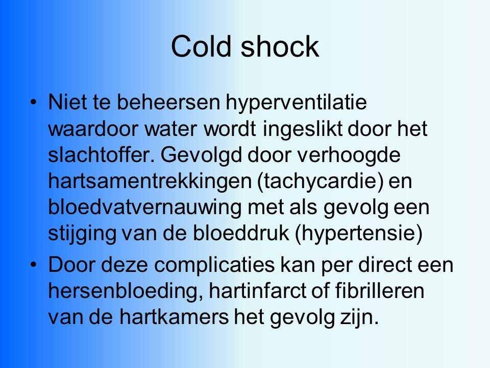 Cold shock