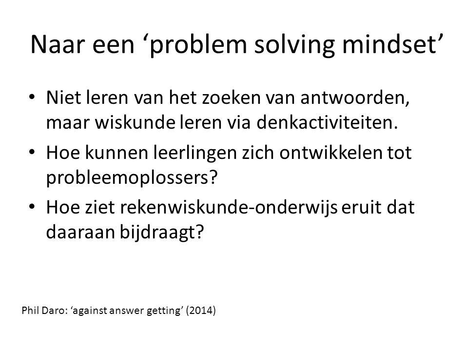 Naar een 'problem solving mindset'