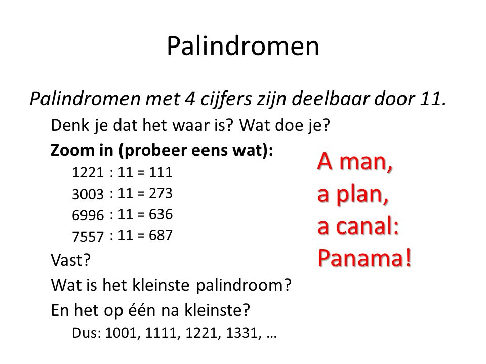 Palindromen A man, a plan, a canal: Panama!