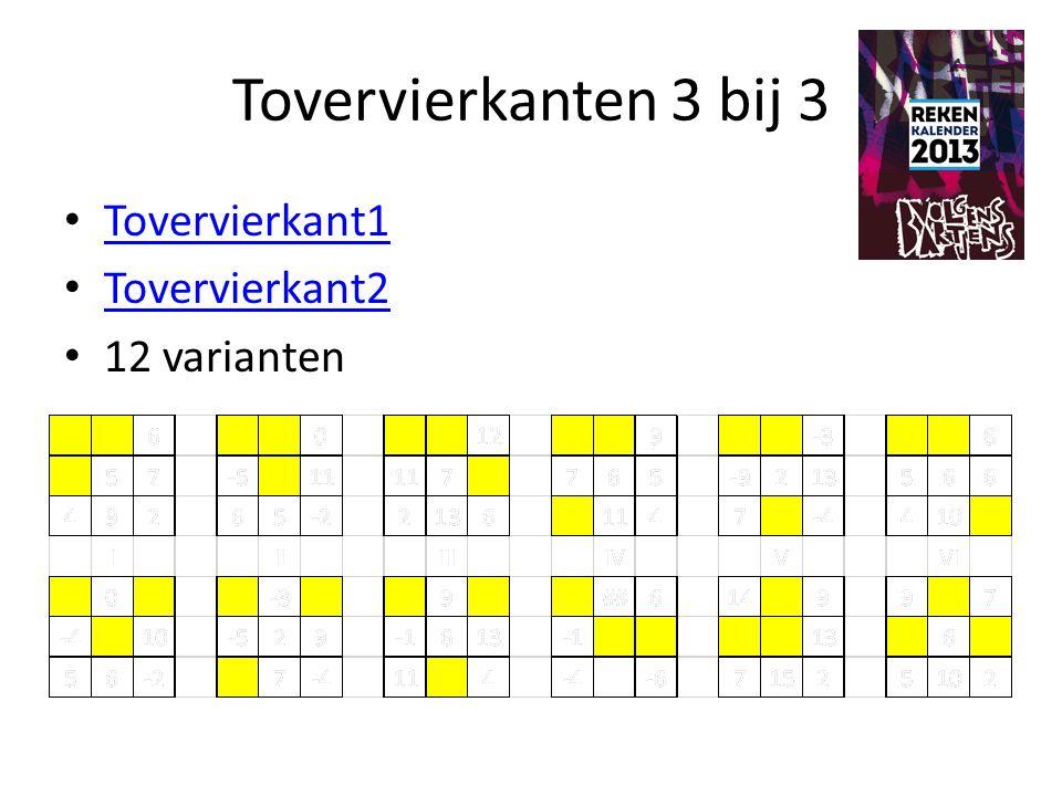 Tovervierkanten 3 bij 3 Tovervierkant1 Tovervierkant2 12 varianten