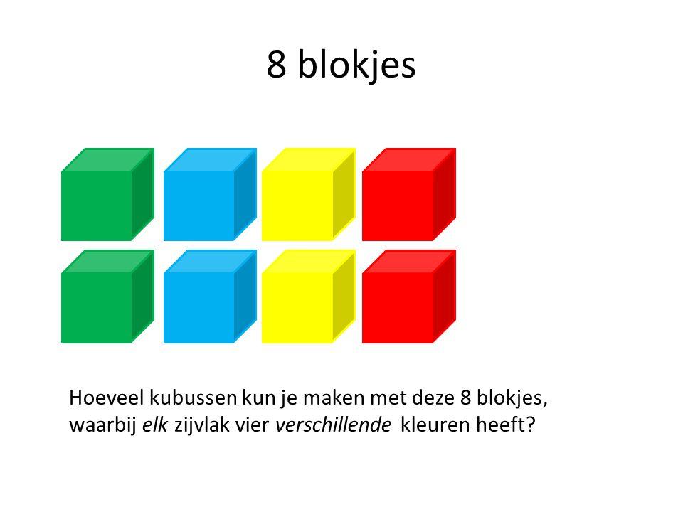 8 blokjes Hoeveel kubussen kun je maken met deze 8 blokjes, waarbij elk zijvlak vier verschillende kleuren heeft