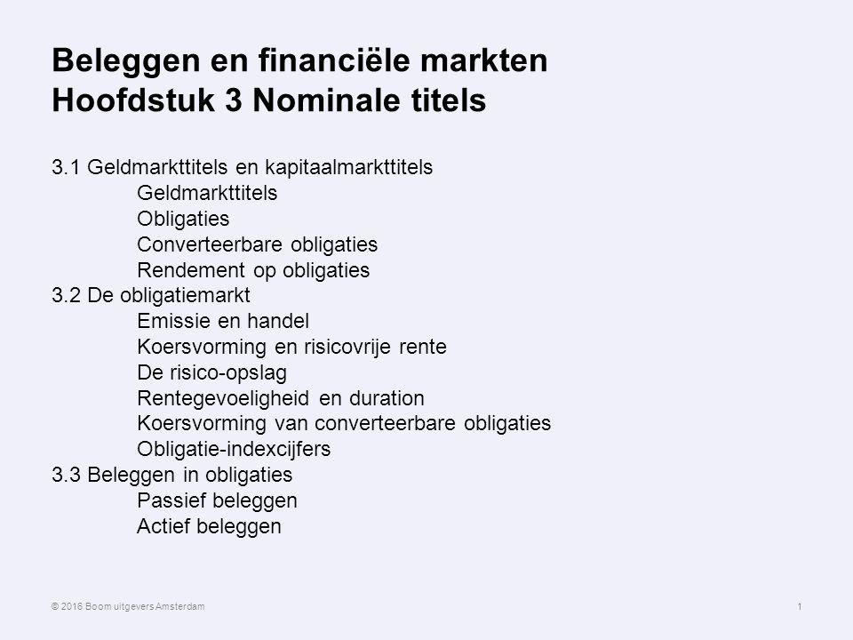 Beleggen en financiële markten Hoofdstuk 3 Nominale titels