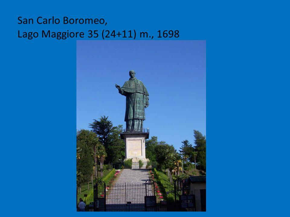 San Carlo Boromeo, Lago Maggiore 35 (24+11) m., 1698