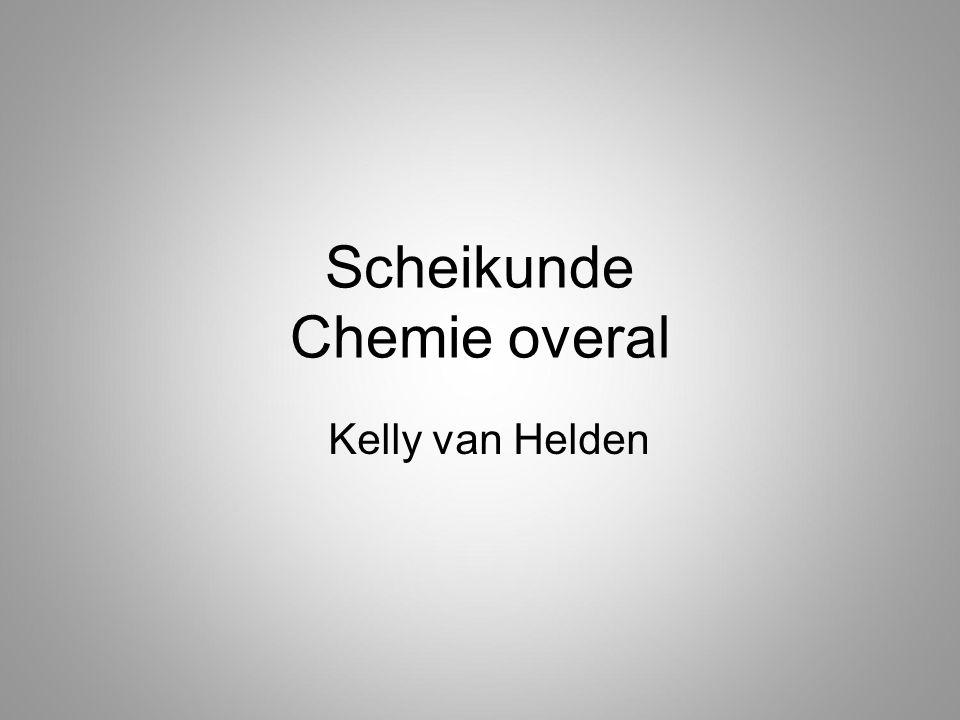 Scheikunde Chemie overal