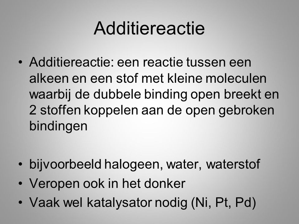 Additiereactie