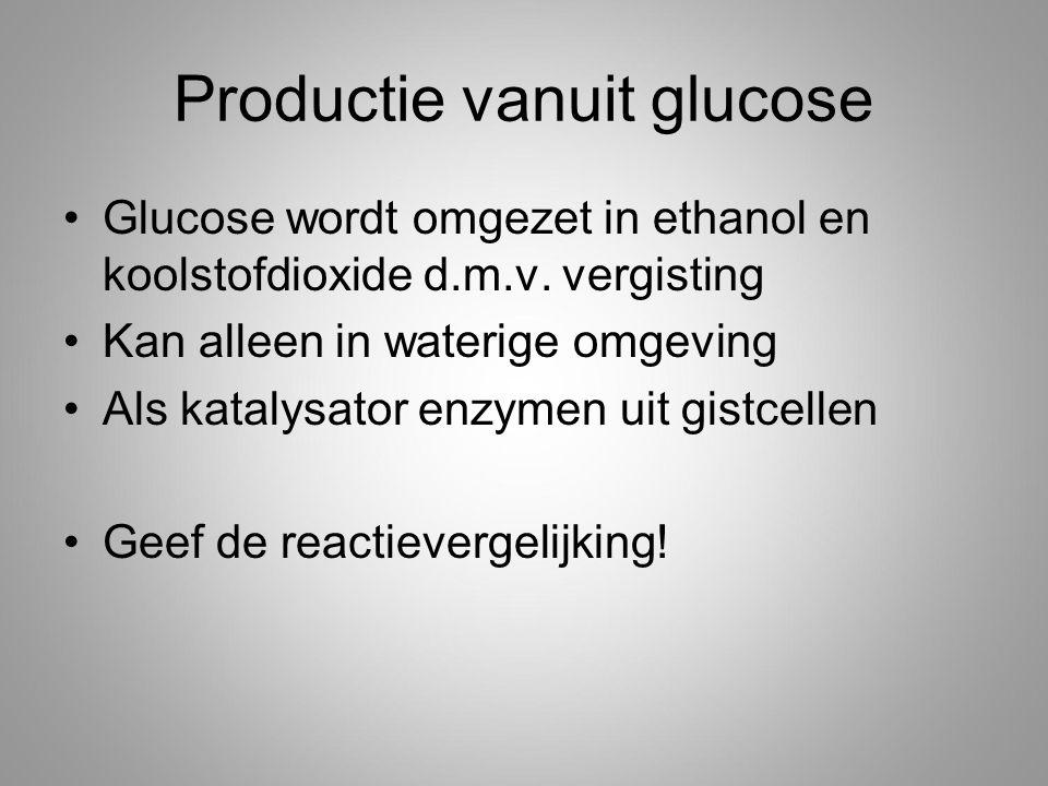 Productie vanuit glucose
