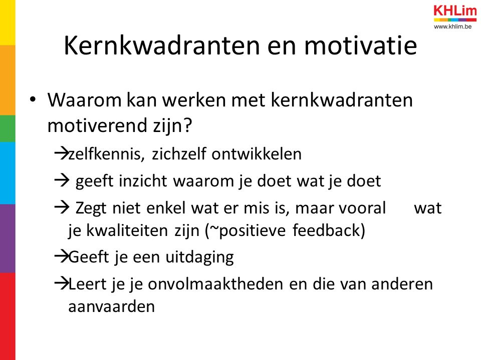 Kernkwadranten en motivatie