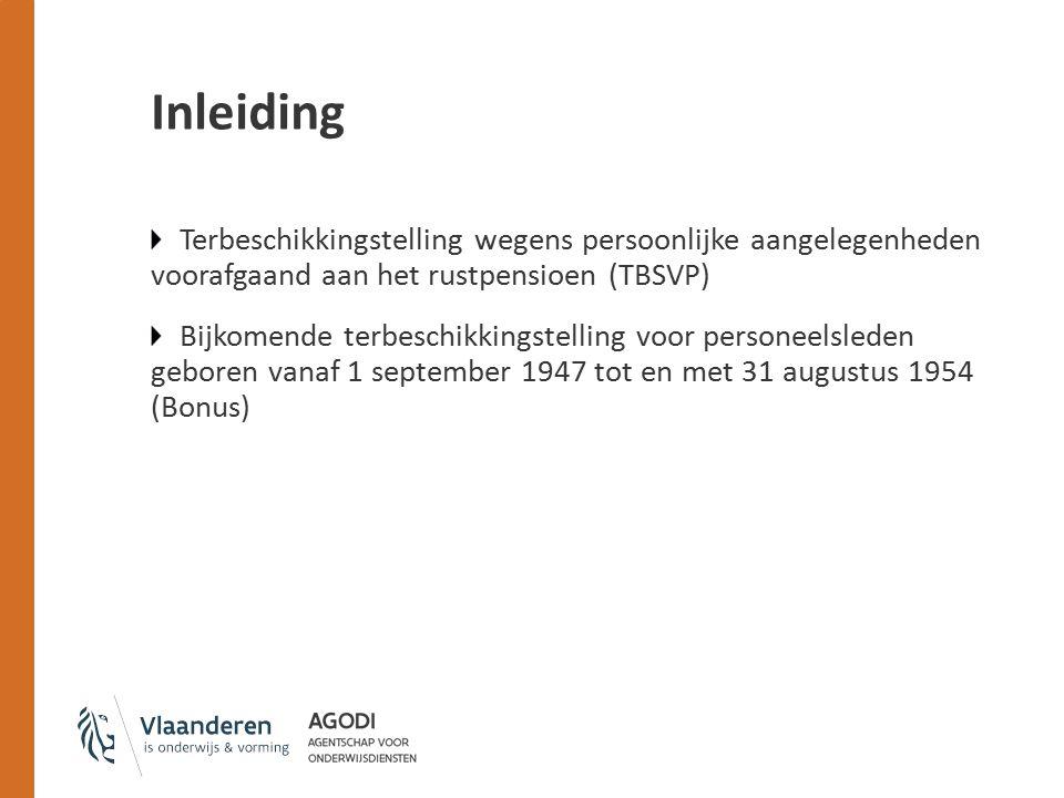 Inleiding Terbeschikkingstelling wegens persoonlijke aangelegenheden voorafgaand aan het rustpensioen (TBSVP)
