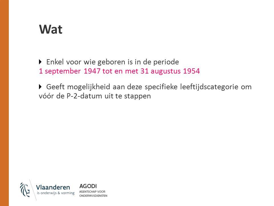Wat Enkel voor wie geboren is in de periode 1 september 1947 tot en met 31 augustus 1954.