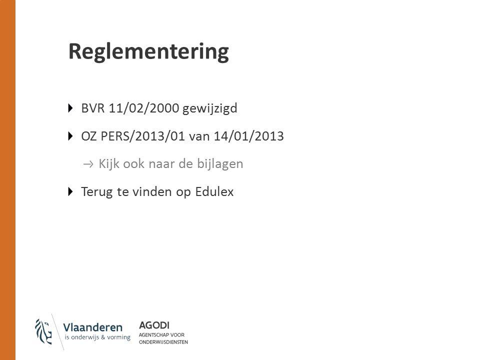 Reglementering BVR 11/02/2000 gewijzigd OZ PERS/2013/01 van 14/01/2013