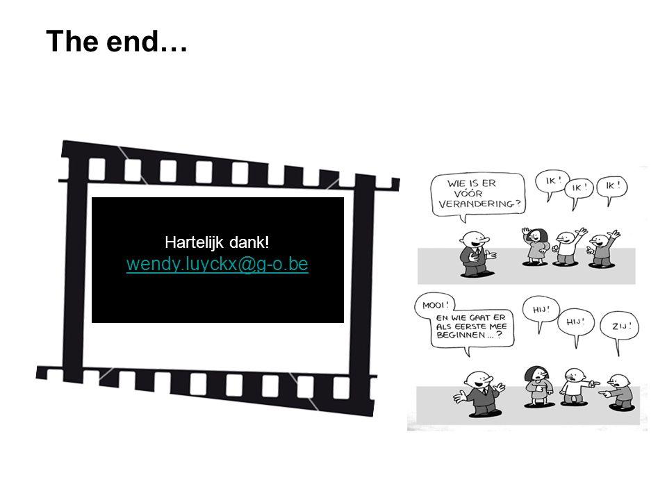 The end… Hartelijk dank! wendy.luyckx@g-o.be