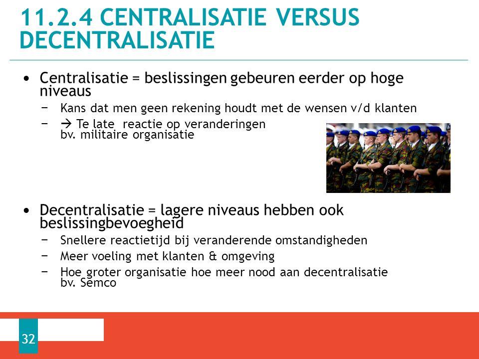 11.2.4 Centralisatie versus decentralisatie