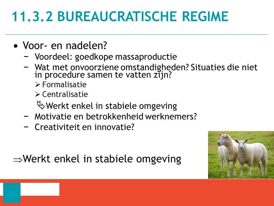 11.3.2 bureaucratische regime