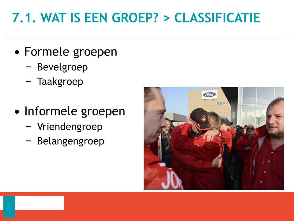 7.1. WAT IS EEN GROEP > CLASSIFICATIE
