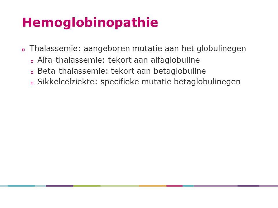 Hemoglobinopathie Thalassemie: aangeboren mutatie aan het globulinegen