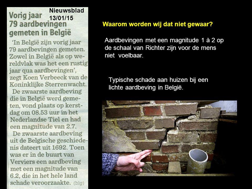 Nieuwsblad 13/01/15 Waarom worden wij dat niet gewaar