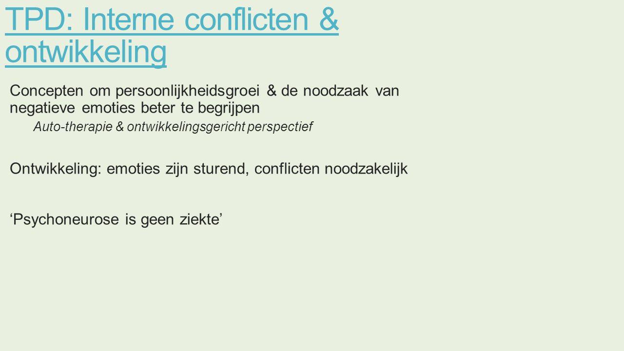 TPD: Interne conflicten & ontwikkeling