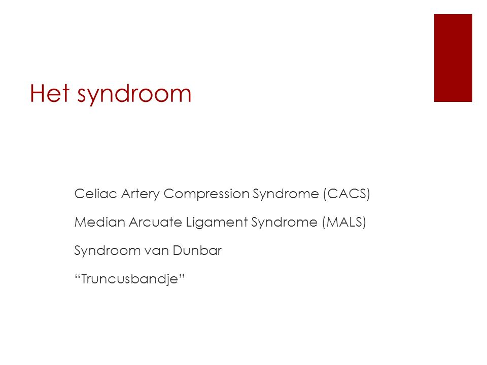 Het syndroom Celiac Artery Compression Syndrome (CACS)