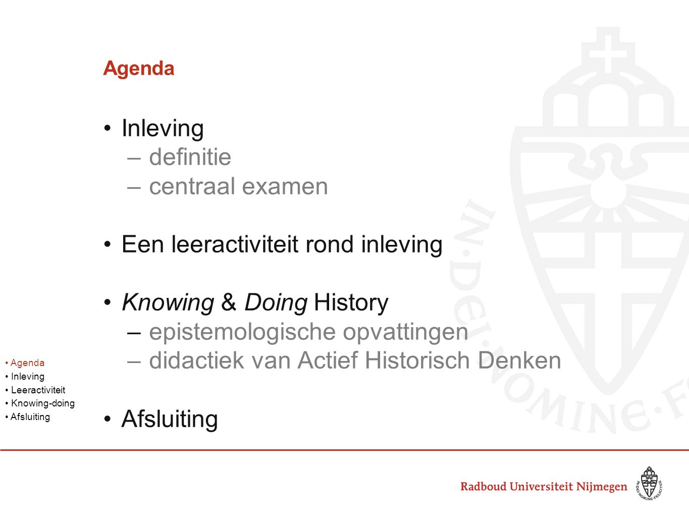 Een leeractiviteit rond inleving Knowing & Doing History
