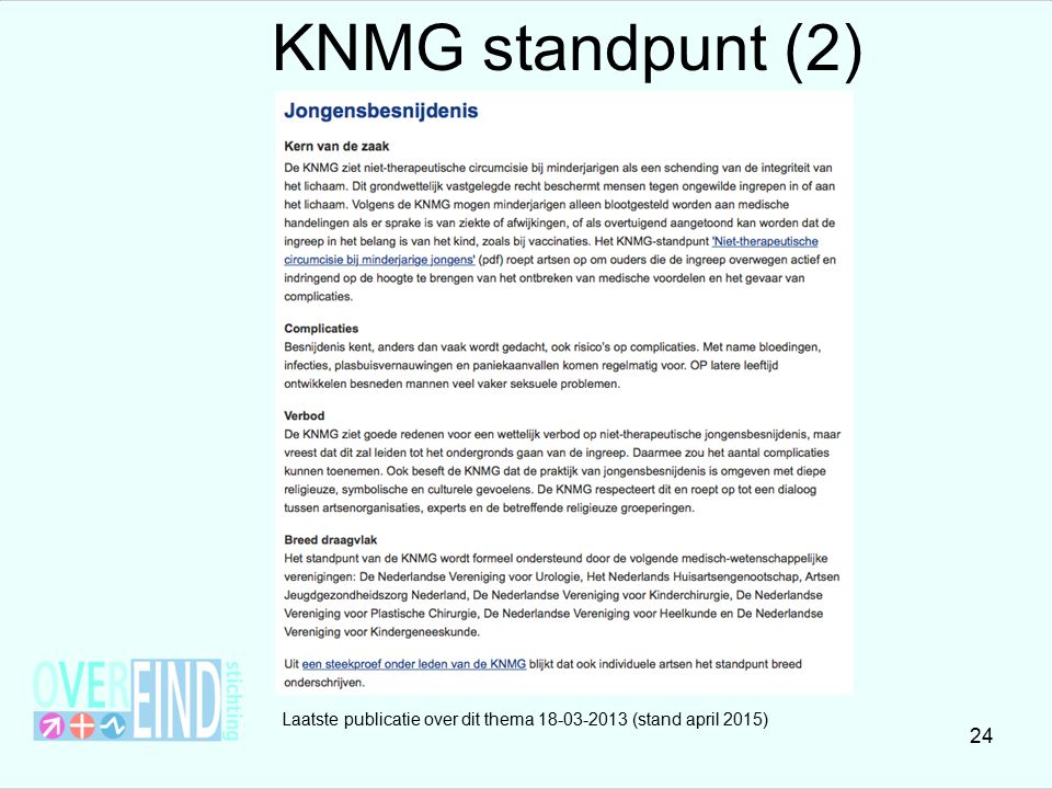 KNMG standpunt (2) Laatste publicatie over dit thema (stand april 2015)