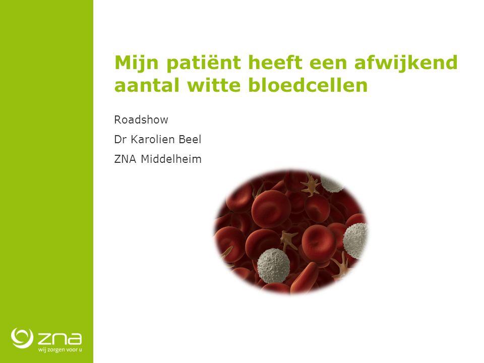 Mijn patiënt heeft een afwijkend aantal witte bloedcellen