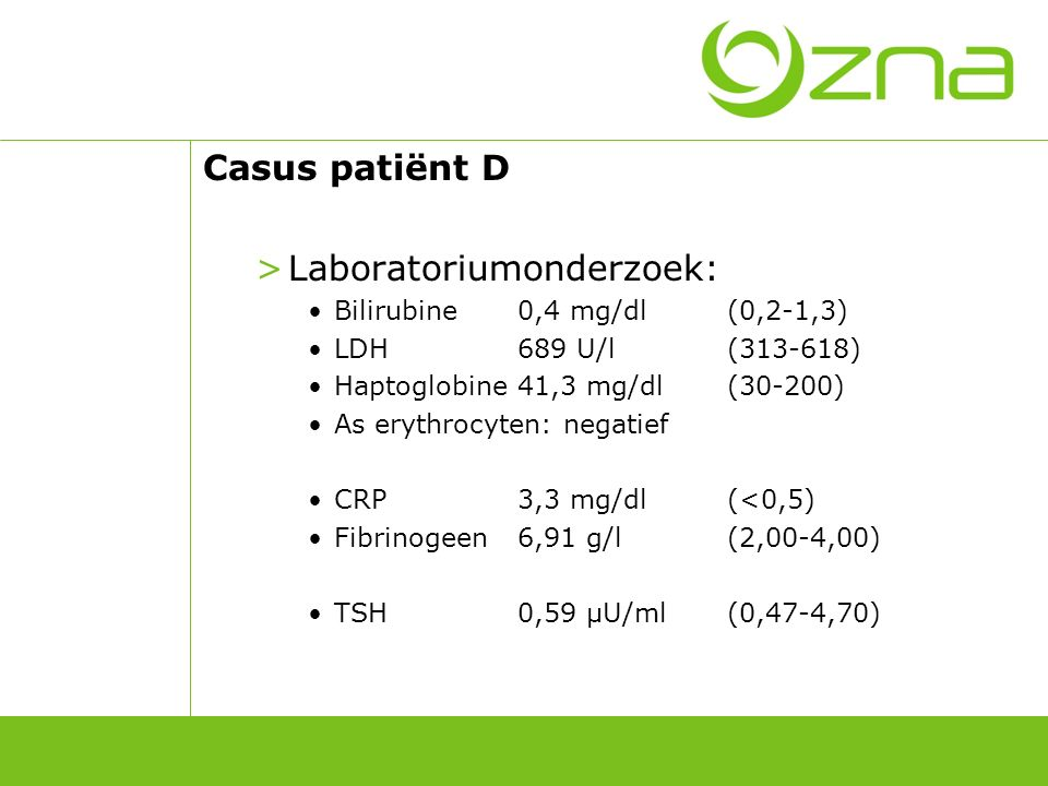 Casus patiënt D Technische onderzoeken: