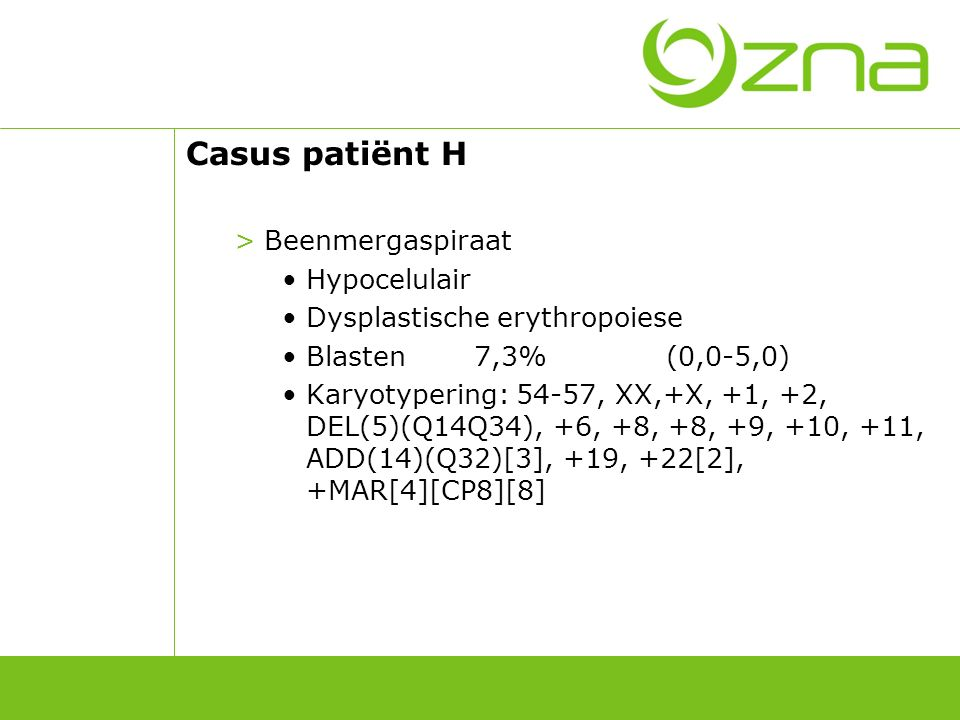 Casus patiënt H Beenmergaspiraat Hypocelulair