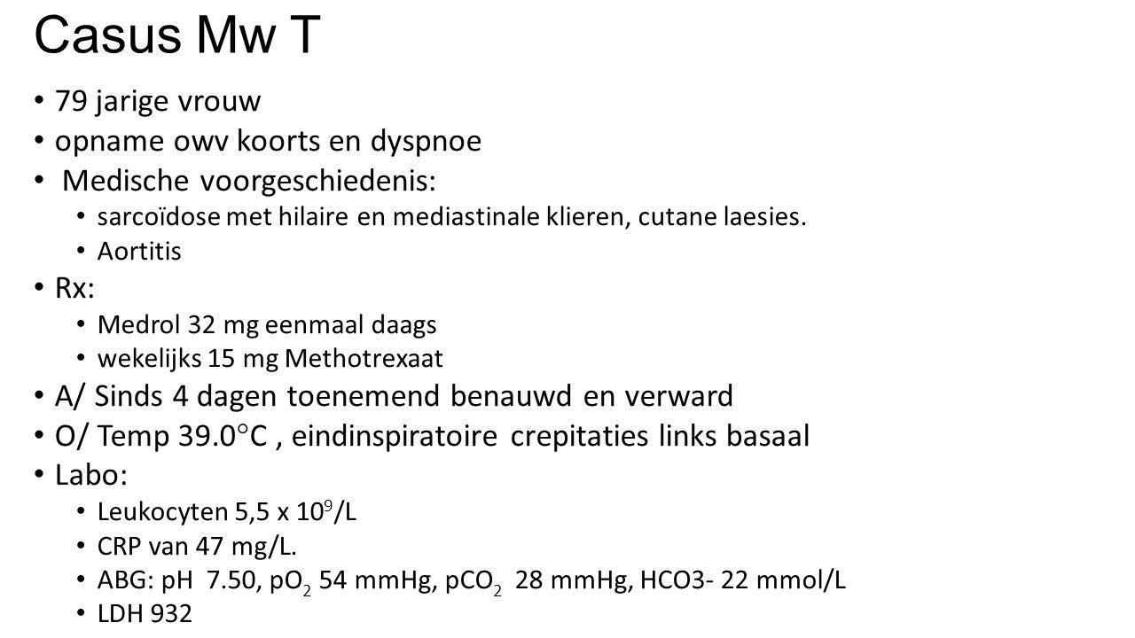 Casus Mw T 79 jarige vrouw opname owv koorts en dyspnoe
