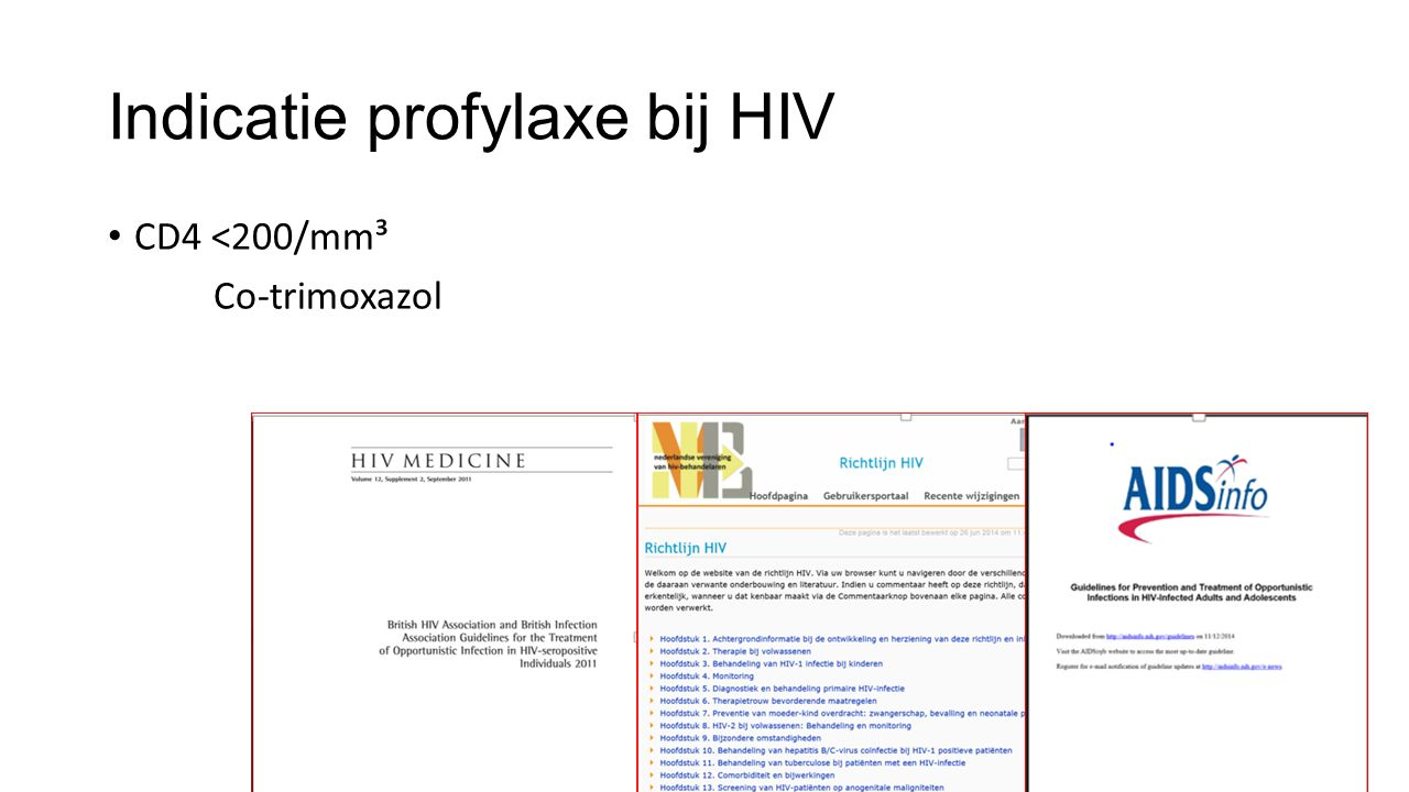 Indicatie profylaxe bij HIV