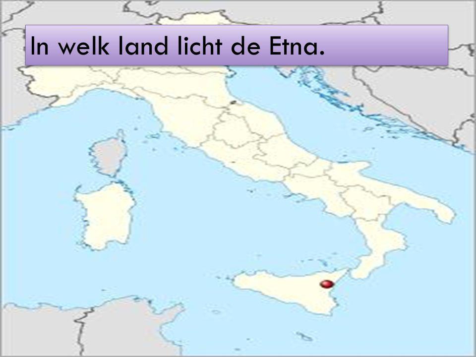 In welk land licht de Etna.