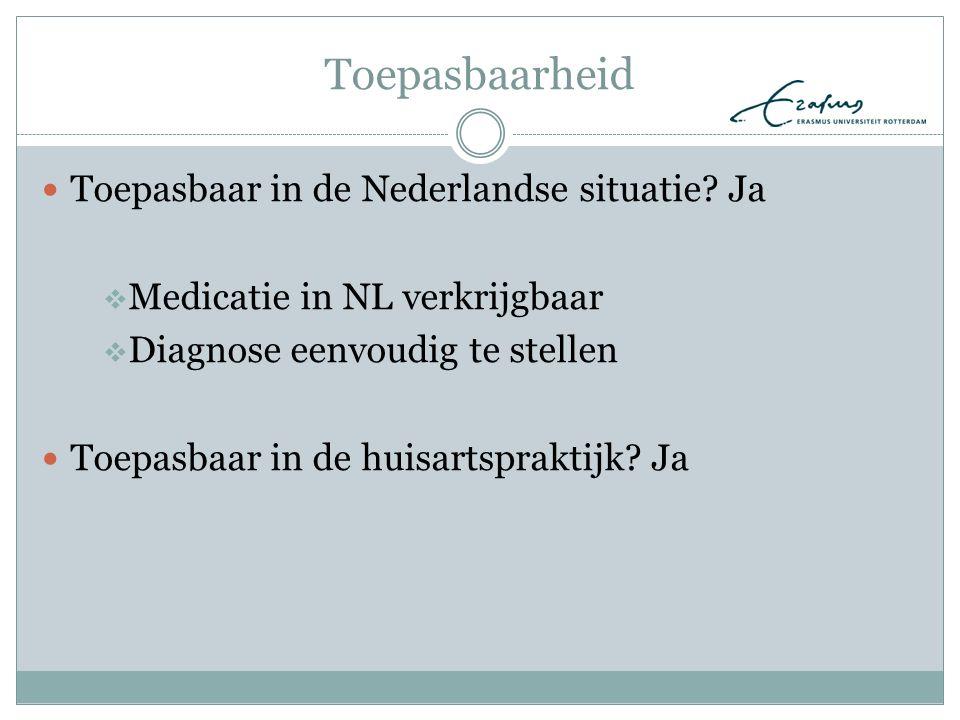 Toepasbaarheid Toepasbaar in de Nederlandse situatie Ja