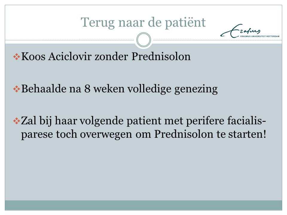 Terug naar de patiënt Koos Aciclovir zonder Prednisolon