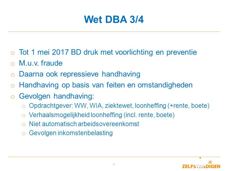 Wet DBA 3/4 Tot 1 mei 2017 BD druk met voorlichting en preventie