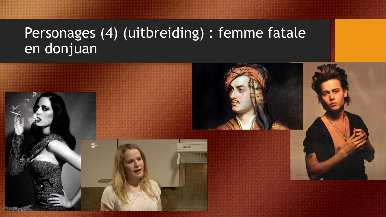 Personages (4) (uitbreiding) : femme fatale en donjuan