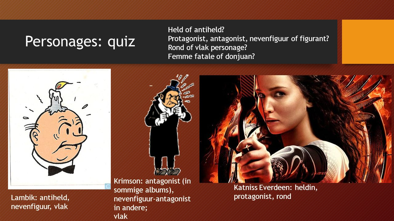 Personages: quiz Held of antiheld