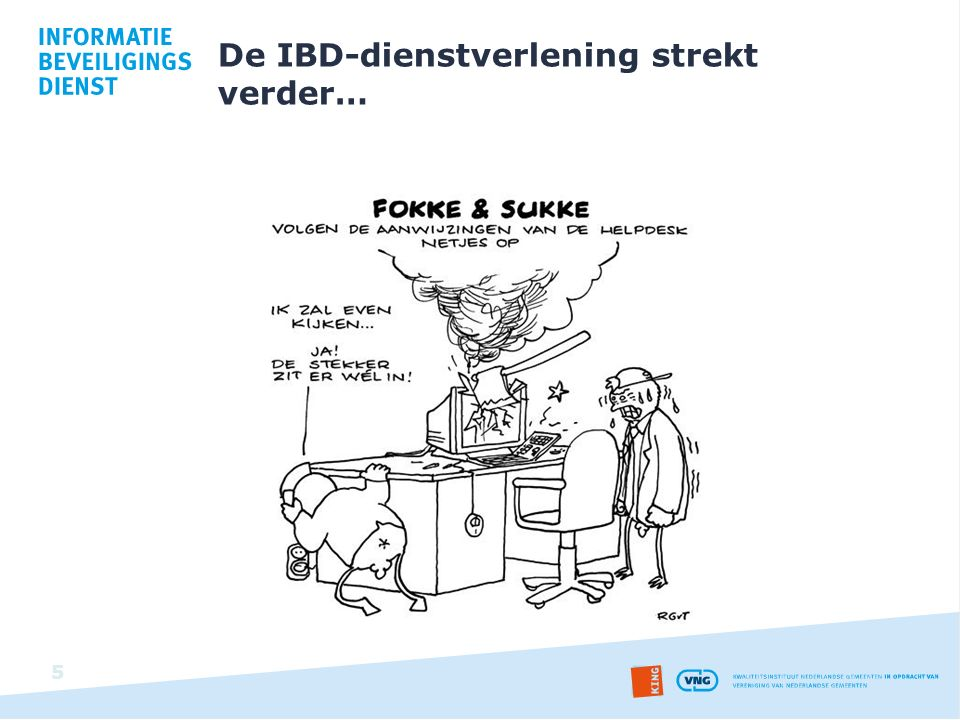 De IBD-dienstverlening strekt verder…