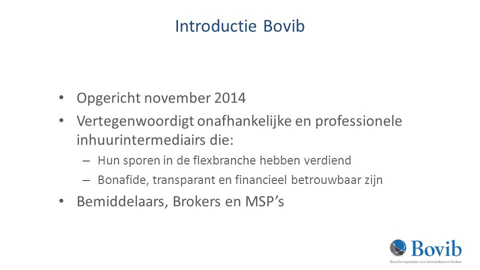 Introductie Bovib Opgericht november 2014