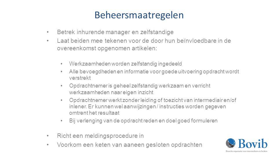 Beheersmaatregelen Betrek inhurende manager en zelfstandige
