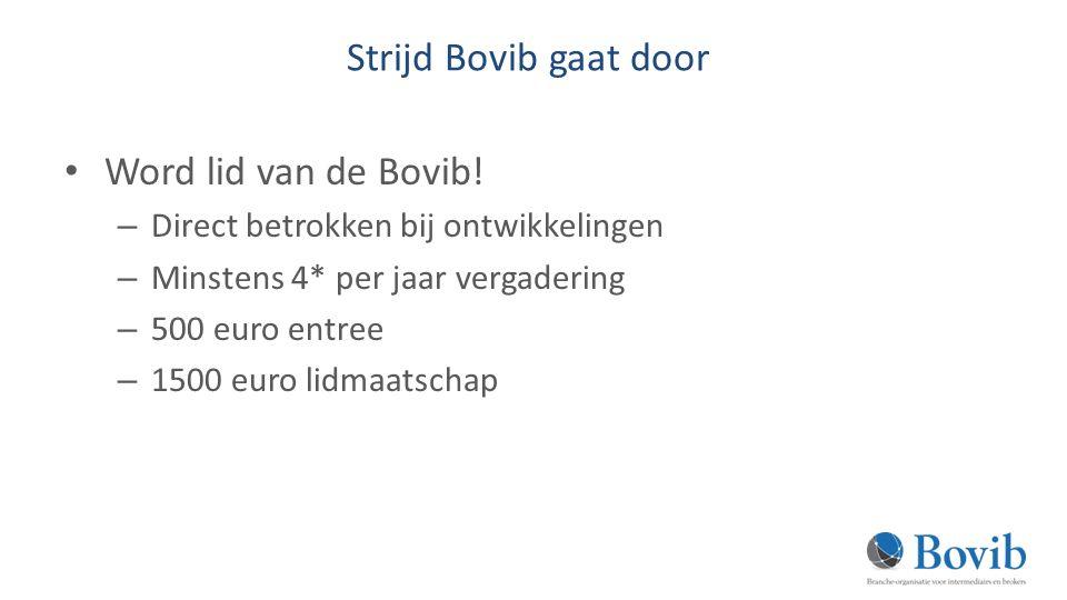 Strijd Bovib gaat door Word lid van de Bovib!