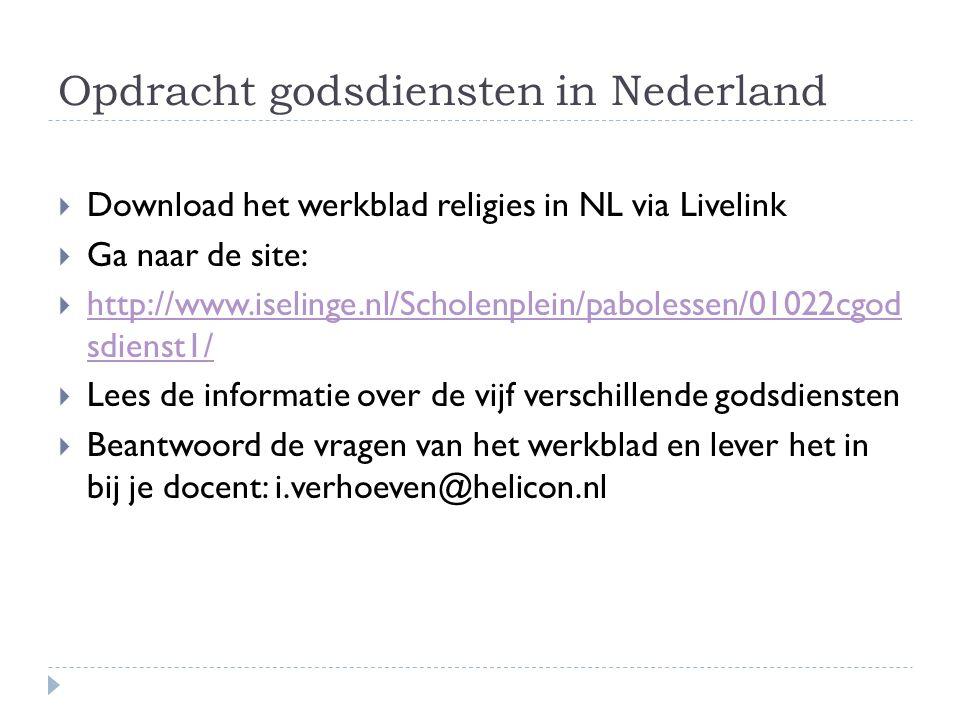 Opdracht godsdiensten in Nederland
