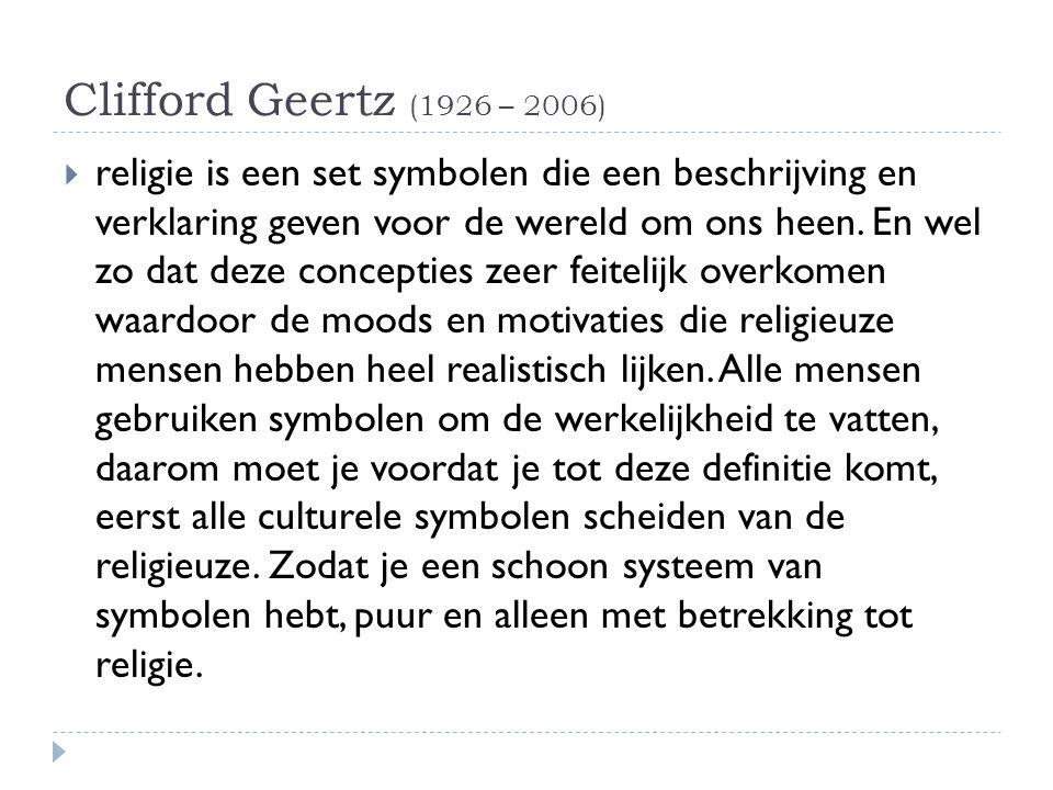 Clifford Geertz (1926 – 2006)