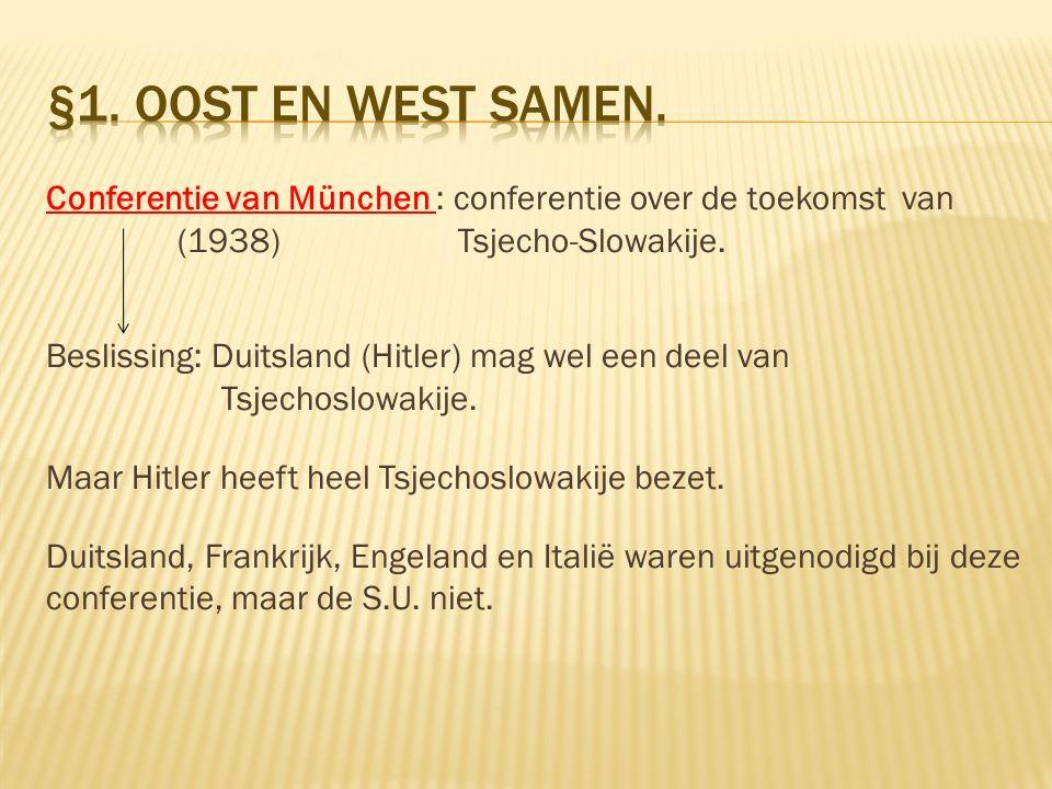 §1. Oost en West samen.