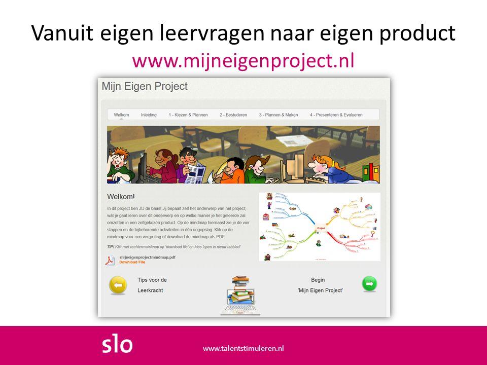 Vanuit eigen leervragen naar eigen product www.mijneigenproject.nl