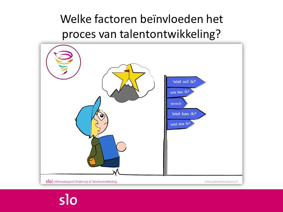 Welke factoren beïnvloeden het proces van talentontwikkeling