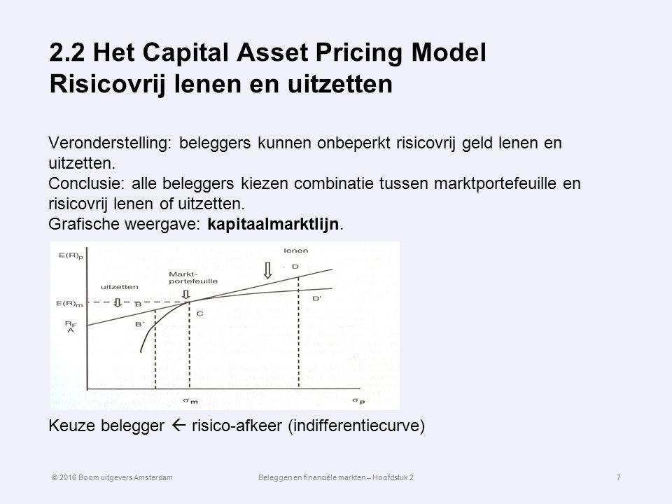 2.2 Het Capital Asset Pricing Model Risicovrij lenen en uitzetten