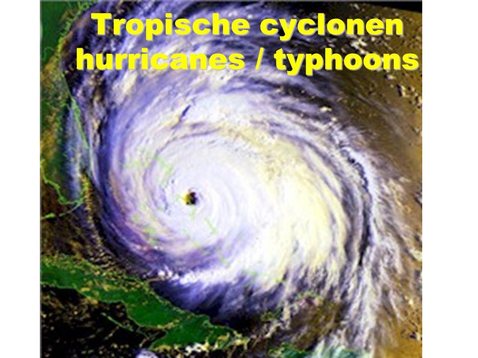 Tropische cyclonen hurricanes / typhoons