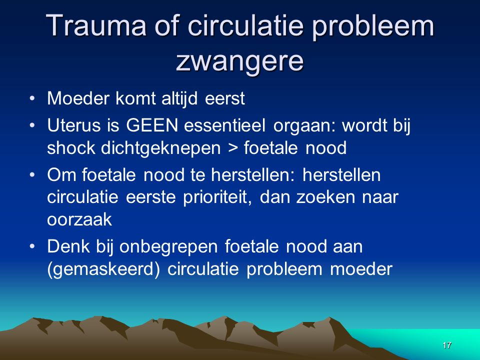 Trauma of circulatie probleem zwangere